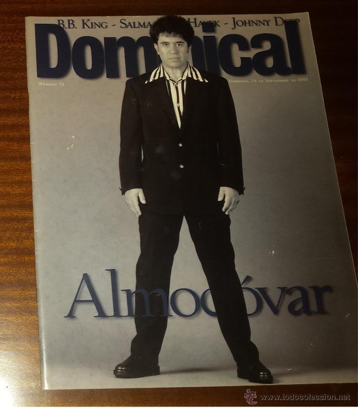 EL DOMINICAL Nº 79 - 24 DE SEPTIEMBRE 1995 - ALMODOVAR, JOHNNY DEPP, SALMA HAYEK, B.B. KING (Coleccionismo - Revistas y Periódicos Modernos (a partir de 1.940) - Otros)
