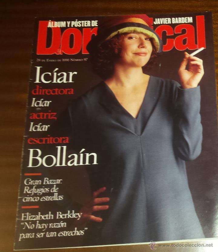 EL DOMINICAL Nº 97 - 28 DE ENERO 1996 - ICIAR BOLLARÍN, JAVIER BARDEM, ELIZABETH BERKLEY (Coleccionismo - Revistas y Periódicos Modernos (a partir de 1.940) - Otros)