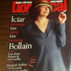 Coleccionismo de Revistas y Periódicos: EL DOMINICAL Nº 97 - 28 DE ENERO 1996 - ICIAR BOLLARÍN, JAVIER BARDEM, ELIZABETH BERKLEY. Lote 49062177