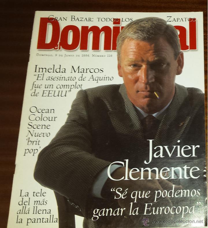 EL DOMINICAL Nº 116 - 9 DE JUNIO 1996 - JAVIER CLEMENTE (Coleccionismo - Revistas y Periódicos Modernos (a partir de 1.940) - Otros)