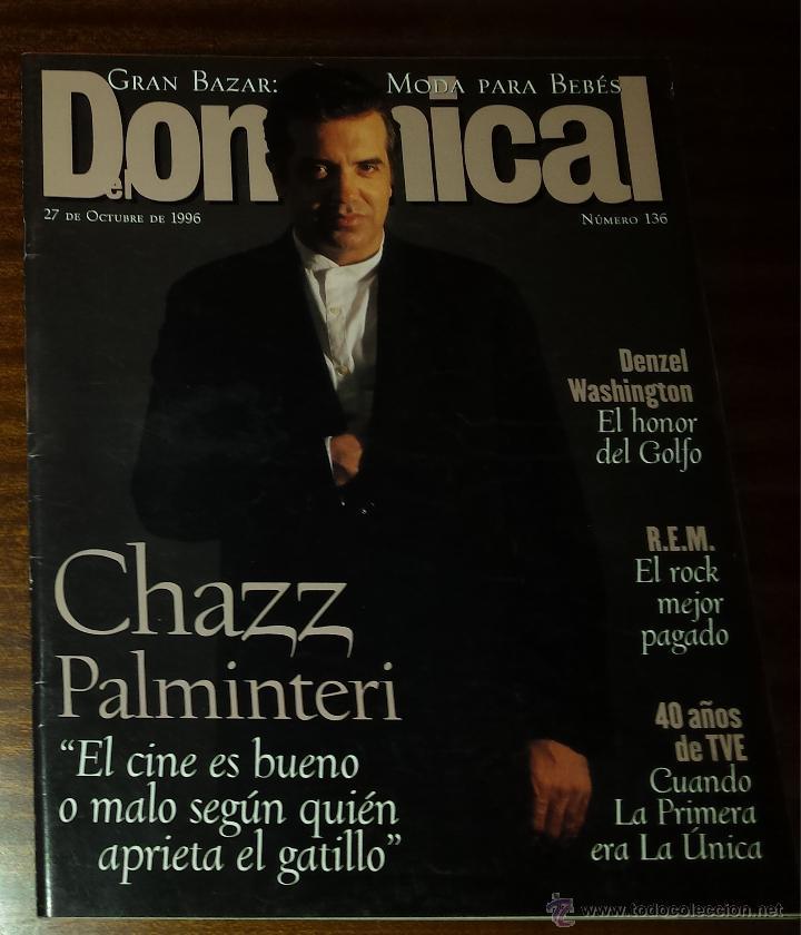 EL DOMINICAL Nº 136 - 27 DE OCTUBRE 1996 - CHAZ PALMINTERI, DENZEL WASHINGTON, R.E.M. (Coleccionismo - Revistas y Periódicos Modernos (a partir de 1.940) - Otros)