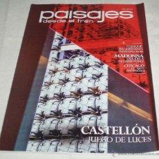 Coleccionismo de Revistas y Periódicos: REVISTA PAISAJES DESDE EL TREN CASTELLON JUEGO DE LUCES 2012. Lote 49184527