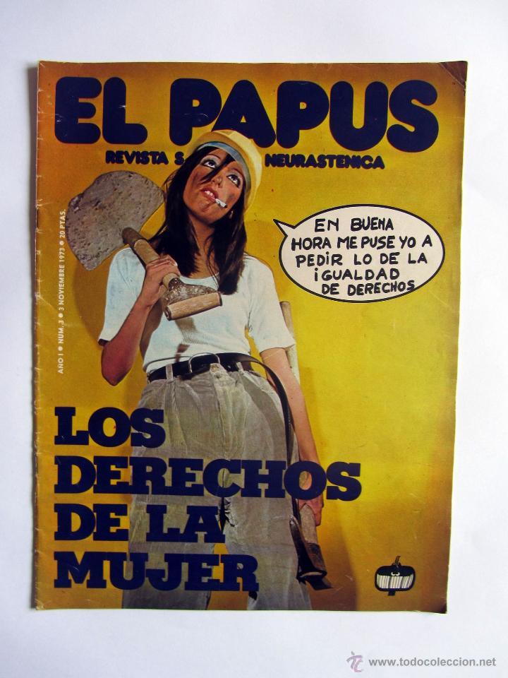 EL PAPUS AÑO 1 NUMERO 3, 3 DE NOVIEMBRE 1973. LOS DERECHOS DE LA MUJER. (Coleccionismo - Revistas y Periódicos Modernos (a partir de 1.940) - Otros)