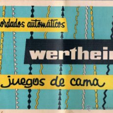 Coleccionismo de Revistas y Periódicos: REVISTA BORDADOS AUTOMÁTICOS WERTHEIM JUEGOS DE CAMA 1962 MÁQUINA COSER WERTHEIM ANTIGUA MODA. Lote 49231990