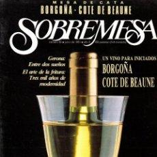 Coleccionismo de Revistas y Periódicos: . REVISTA SOBREMESA Nº81 JUNIO 1991. Lote 49318396