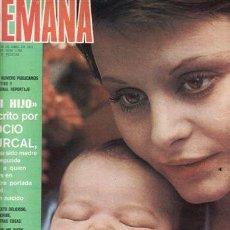 Coleccionismo de Revistas y Periódicos: REVISTA SEMANA Nº 1783 AÑO 1974. PORTADA: MI HIJO ESCRITO POR ROCIO DURCAL. . Lote 135506806