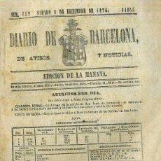 Coleccionismo de Revistas y Periódicos: DIARIO DE BARCELONA 5 DICIEMBRE 1874 EDICIÓN DE LA MAÑANA . Lote 49457352