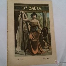 Coleccionismo de Revistas y Periódicos: LA SAETA SEMANARIO ILUSTRADO AÑO XI NUM 520 BARCELONA 8 DE NOVIEMBRE DE 1900. Lote 49603620