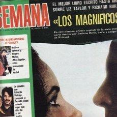 Coleccionismo de Revistas y Periódicos: REVISTA SEMANA Nº 782 AÑO 1974. PORTADA: LIZ TAYLOR Y RICHARD BURTON. CONCHITA VELASCO. MAXIMO VALVE. Lote 49653375
