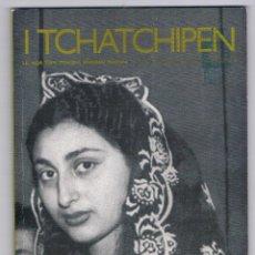 Coleccionismo de Revistas y Periódicos: REVISTA I TCHATCHIPEN NÚMERO 52 OCTUBRE - DICIEMBRE 2005 COMUNIDAD GITANA. Lote 49672164