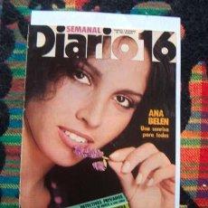 Coleccionismo de Revistas y Periódicos: REVISTA DIARIO 16 / ANA BELEN, MASSIEL, SILVIA TORTOSA, REMEROS DE TRAIRENA, RIP KIRBY, VILLALONGA. Lote 49966859