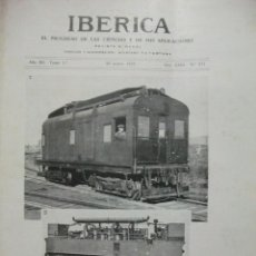 Coleccionismo de Revistas y Periódicos: REVISTA IBERICA 1925 Nº 571 ACORAZADO ESPAÑA MOTOR DIESEL LOCOMOTORA ELECTRICA SALON AERONAUTICA. Lote 50029791