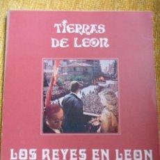 Coleccionismo de Revistas y Periódicos: TIERRAS DE LEON. LOS REYES EN LEON. NUMERO EXTRAORDINARIO. AÑO 1978. RUSTICA. 118 PAGINAS. CON FOTOG. Lote 50073609
