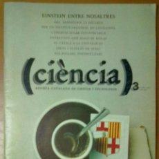 Coleccionismo de Revistas y Periódicos: REVISTA CIENCIA Nº 3 OCTUBRE 1980 EINSTEN ENTRE NOSALTRES. Lote 50120946