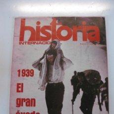 Coleccionismo de Revistas y Periódicos: REVISTA HISTORIA INTERNACIONAL Nº 4. 1939, EL GRAN EXODO ESPAÑOL. JULIO 1975. Lote 50220747
