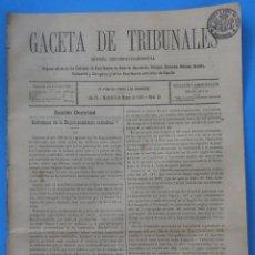 Coleccionismo de Revistas y Periódicos: GACETA DE TRIBUNALES. AÑO IV. MADRID, 6 DE MARZO DE 1892. Nº 10. 8 PÁGINAS.. Lote 50323390