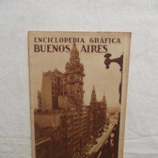 Coleccionismo de Revistas y Periódicos: ENCICLOPEDIA GRAFICA BUENOS AIRES 1930. Lote 50367518