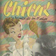 Coleccionismo de Revistas y Periódicos: CHICAS LA REVISTA DE LOS 17 AÑOS, CHICAS 2ª ÉPOCA Nº 75 2 DICIEMBRE 1951 MADRID. Lote 50390527