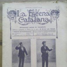 Coleccionismo de Revistas y Periódicos: LA ESCENA CATALANA Nº 98 / L'ORDINARI HENSCHEL, ANY 1908 / TEATRE. Lote 50393342