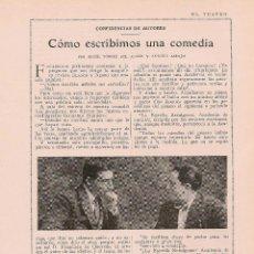Coleccionismo de Revistas y Periódicos: * TEATRO * COMO ESCRIBIMOS UNA COMEDIA / ÁNGEL TORRES DEL ÁLAMO, ASENJO - 1925. Lote 50442366