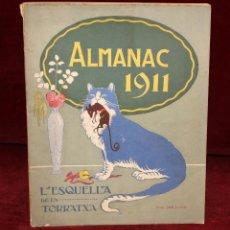 Coleccionismo de Revistas y Periódicos: L'ESQUELLA DE LA TORRATXA. ALMANAC 1911. ED. ANTONIO LOPEZ. LIBRERIA ESPAÑOLA. Lote 50555362