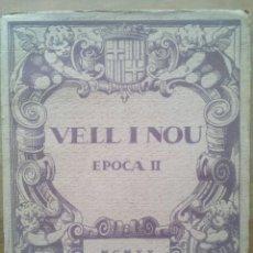 Coleccionismo de Revistas y Periódicos: VELL I NOU EPOCA II / VOL. I Nº IV / ANY 1920 / EDITORIAL Y LIBRERIA DE ARTE M. BAYES. Lote 50560095