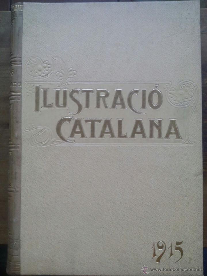 ILUSTRACIÓ CATALANA / ANY 1915 / 37 EXEMPLARS ENCUADERNATS (Coleccionismo - Revistas y Periódicos Antiguos (hasta 1.939))