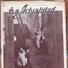 Coleccionismo de Revistas y Periódicos: LA ACTUALIDAD Nº 135 FEBRERO 1909, ENTRADA DE CUARESMA. Lote 50610938