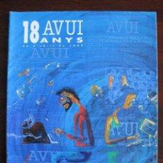 Coleccionismo de Revistas y Periódicos: ESPECIAL SUPLEMENTO DOMINICAL DEL DIARI AVUI. 18 ANYS AVUI. Lote 50813801