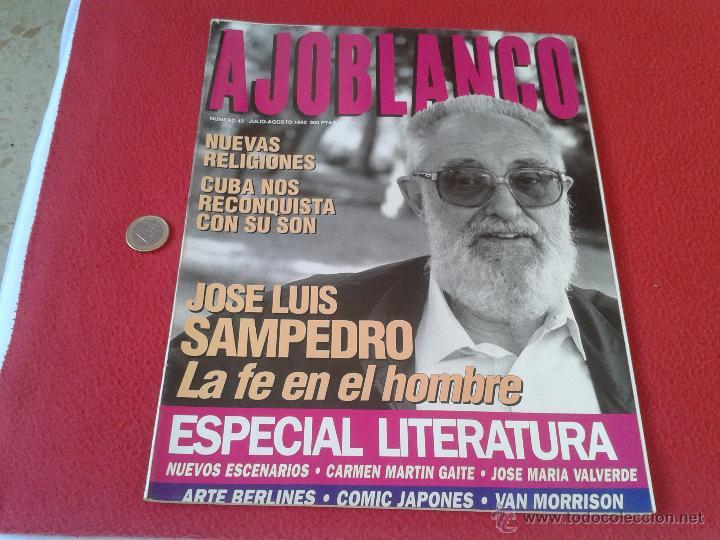 REVISTA AJO BLANCO AJOBLANCO NUMERO 43 JULIO AGOSTO 1992 JOSE LUIS SAMPEDRO IDEAL COLECCIONISTAS COL (Coleccionismo - Revistas y Periódicos Modernos (a partir de 1.940) - Otros)