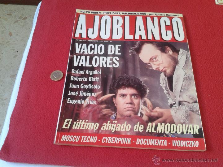 REVISTA AJO BLANCO AJOBLANCO NUMERO 44 SEPTIEMBRE DE 1992 IDEAL COLECCIONISTAS COLECCION. ALMODOVAR (Coleccionismo - Revistas y Periódicos Modernos (a partir de 1.940) - Otros)