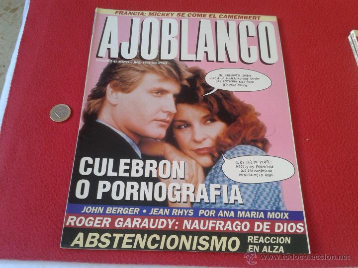 REVISTA AJO BLANCO AJOBLANCO NUMERO 42 MAYO JUNIO 1992 CULEBRON O PORNOGRAFIA IDEAL COLECIONISTAS CO (Coleccionismo - Revistas y Periódicos Modernos (a partir de 1.940) - Otros)