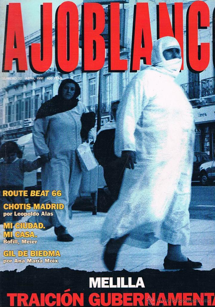REVISTA AJOBLANCO NÚMERO 32 ABRIL 1991 (Coleccionismo - Revistas y Periódicos Modernos (a partir de 1.940) - Otros)