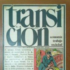 Coleccionismo de Revistas y Periódicos: TRANSICION ECONOMIA TRABAJO SOCIEDAD Nº 1 OCTUBRE 1978 58 PAGINAS. Lote 51023328