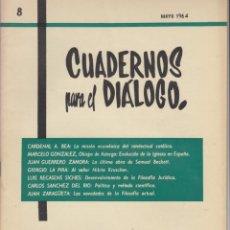 Coleccionismo de Revistas y Periódicos: CUADERNOS PARA EL DIALOGO NÚMERO 8 MAYO 1964. Lote 51072620