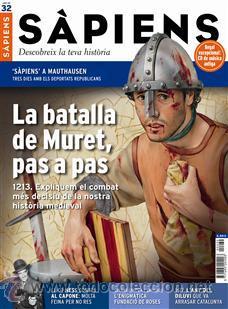 REVISTA SAPIENS NÚM. 32- LA BATALLA DE MURET, PAS A PAS (Coleccionismo - Revistas y Periódicos Modernos (a partir de 1.940) - Otros)