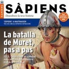 Coleccionismo de Revistas y Periódicos: REVISTA SAPIENS NÚM. 32- LA BATALLA DE MURET, PAS A PAS. Lote 51178149