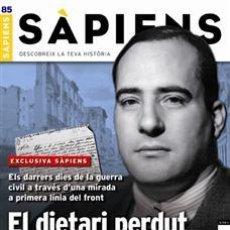 Coleccionismo de Revistas y Periódicos: REVISTA SAPIENS NÚM. 85 - EL DIETARI PERDUT DE TARRADELLES. Lote 51179307