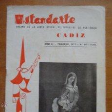 Coleccionismo de Revistas y Periódicos: SEMANA SANTA CADIZ , ANTIGUA REVISTA ESTANDARTE 1973 N 110 . Lote 51217194