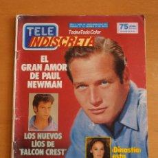 Coleccionismo de Revistas y Periódicos: REVISTA TELEINDISCRETA Nº66 PAUL NEWMAN FALCON CREST OMAR SHARIF ANA BELEN TELE-INDISCRETA. Lote 51369393
