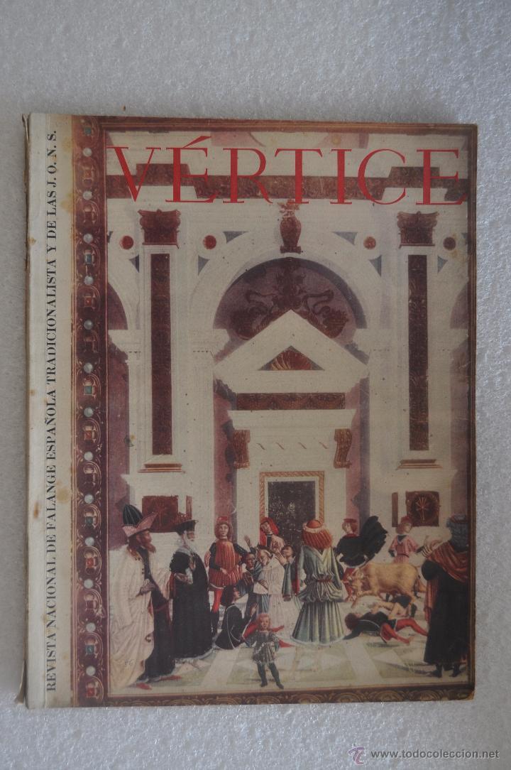 REVISTA VERTICE. 1942. NUMERO 56. REVISTA DE FALANGE ESPAÑOLA (Coleccionismo - Revistas y Periódicos Modernos (a partir de 1.940) - Otros)