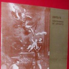 Coleccionismo de Revistas y Periódicos: REVISTA ARAGON TURISTICO Y MONUMENTAL.CENTENARIO DE LEPANTO.!972 Nº 300BIS. Lote 51401125