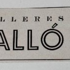 Coleccionismo de Revistas y Periódicos: PUBLICIDAD DE REVISTA ORIGINAL 1940. TALLERES TALLÓ, BARCELONA. Lote 51553464