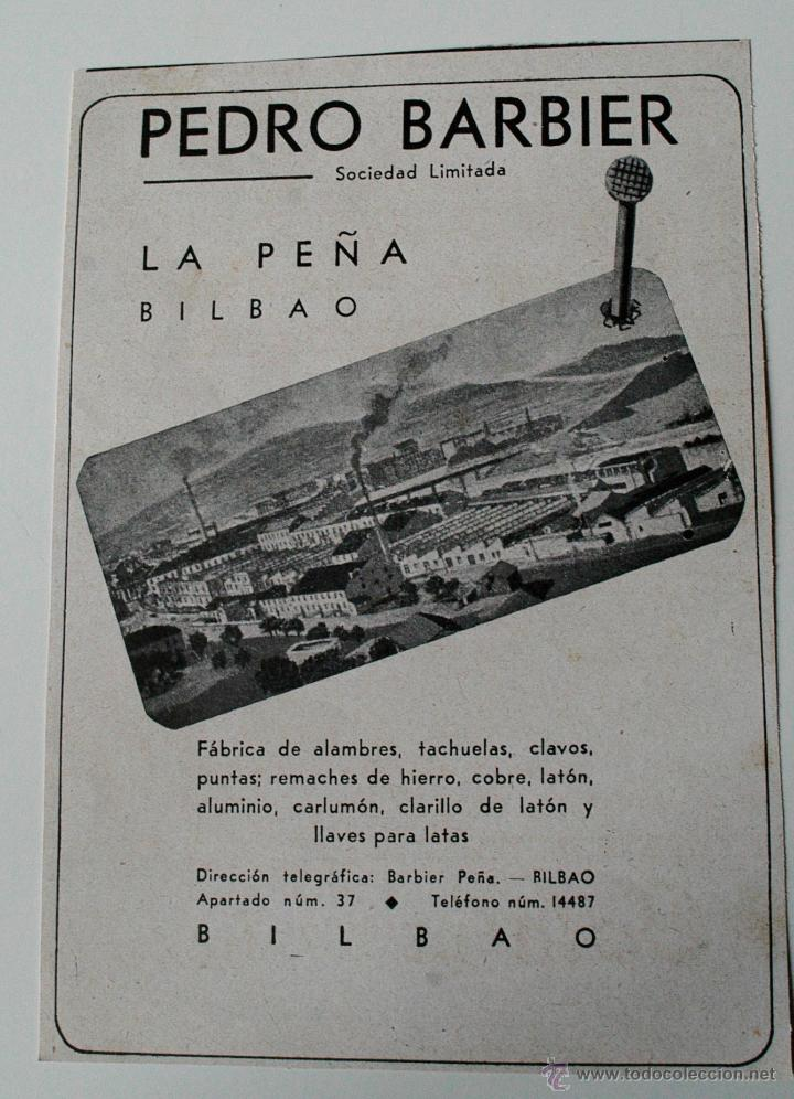 PUBLICIDAD REVISTA ORIGINAL 1940.PEDRO BARBIER SOCIEDAD LIMITADA (LA PEÑA BILBAO). FABRICA ALAMBRES (Coleccionismo - Revistas y Periódicos Modernos (a partir de 1.940) - Otros)