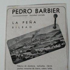 Coleccionismo de Revistas y Periódicos: PUBLICIDAD REVISTA ORIGINAL 1940.PEDRO BARBIER SOCIEDAD LIMITADA (LA PEÑA BILBAO). FABRICA ALAMBRES. Lote 51553497