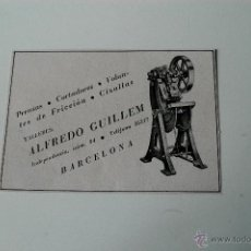 Coleccionismo de Revistas y Periódicos: PUBLICIDAD DE REVISTA ORIGINAL 1940. TALLERES ALFREDO GUILLEM, BARCELONA. Lote 51554702