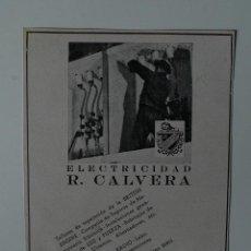 Coleccionismo de Revistas y Periódicos: PUBLICIDAD DE REVISTA ORIGINAL 1940. TALLERES R. CALAVERA, ELECTRICIDAD. BARCELONA. Lote 51555533