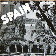 Coleccionismo de Revistas y Periódicos: REVISTA BRITANICA SPAIN Nº 109 MAYO 1940 EDITADA POR SPANISCH PRESS SERVICES, 27,50 X 21 MUY RARA. Lote 51630376