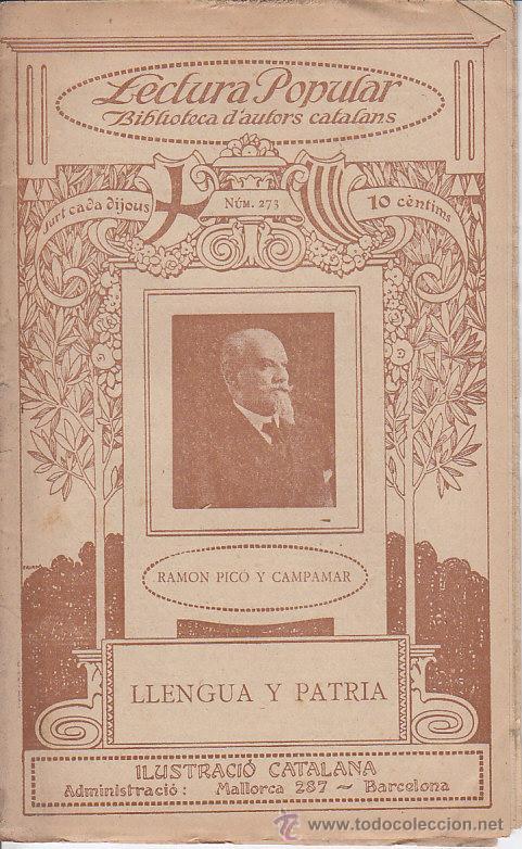 ED. ILUSTRACIÓ CATALANA Nº 273 - RAMON PICÓ Y CAMPAMAR : LLENGUA Y PATRIA - 1918(?) (Coleccionismo - Revistas y Periódicos Antiguos (hasta 1.939))