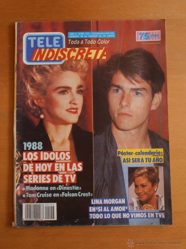 REVISTA TELEINDISCRETA Nº 153 MADONNA TOM CRUISE LINA MORGAN TELE-INDISCRETA (Coleccionismo - Revistas y Periódicos Modernos (a partir de 1.940) - Otros)